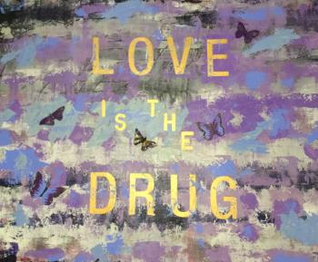 LOVE IS THE DRUG, art for sale online by Renee Guercia