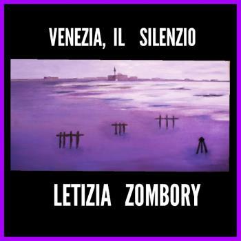 Venezia il silenzio artwork by LETIZIA ZOMBORY